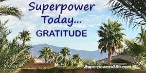 Superpower GRATITUDE