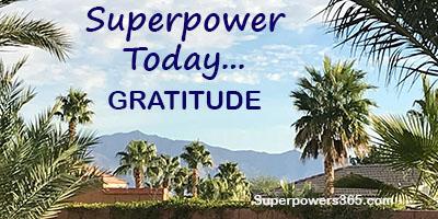 Superpower Today –GRATITUDE
