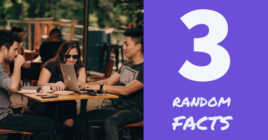 3 Random Facts