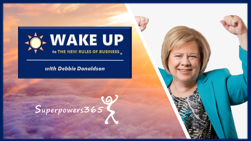 WAKE UP to The New Rules of Business